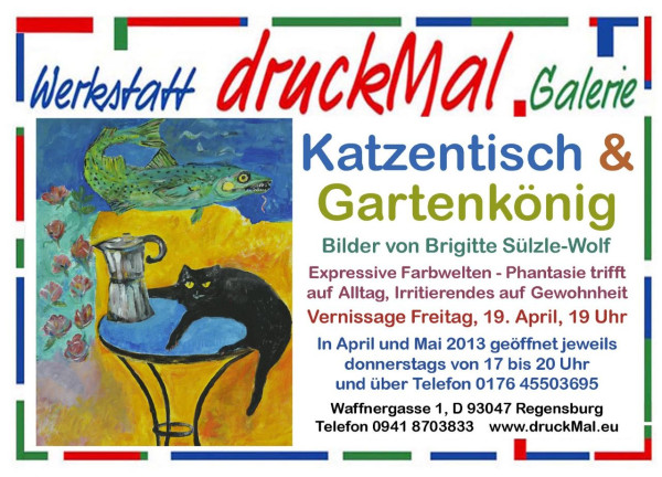 Plakat für Vernissage, 12. April 2013, Galerie-Werkstatt druckMal, Regensburg